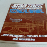 STAR TREK THE NEXT GENERATION TECHNICAL MANUAL, U.S.S, ENTERPRISE NCC 1701-D BOOK